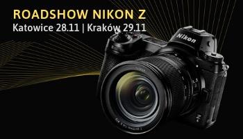 Nikon Z Roadshow w Katowicach i Krakowie